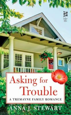 Asking For Trouble (Tremayne Family, #1)